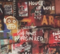 House of Love She paints words in red