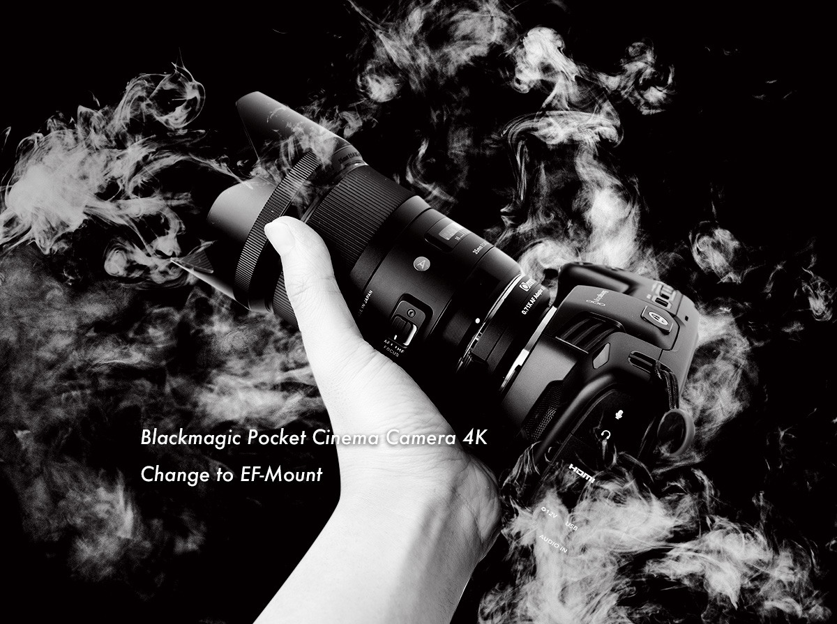 Blackmagic Pocket Cinema Camera 4K Change to EF-Mount
