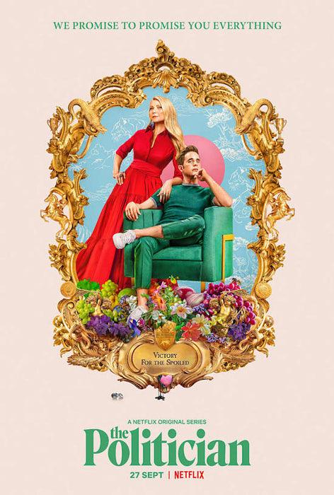 Netflixドラマ『ザ・ポリティシャン』のポスター