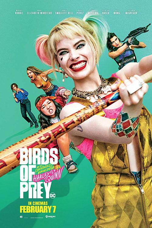 ハーレイ・クインの華麗なる覚醒 Birds Of Preyのポスター