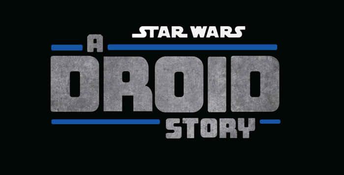 ドロイド・ストーリー(原題:Star Wars: A Droid Story)