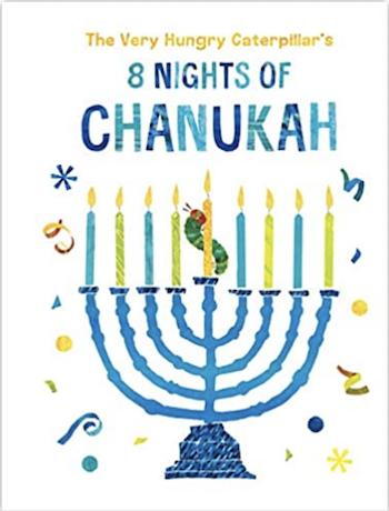 英語絵本 The Very Hungry Caterpillar's 8 Nights of Chanukah by Eric Carle