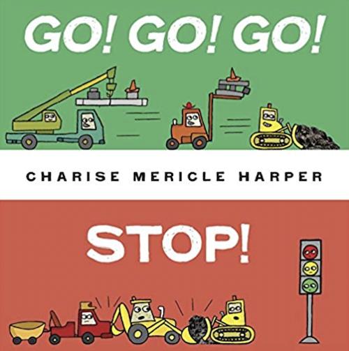 英語絵本 Go! Go! Go! Stop! by Charise Mericle Harper