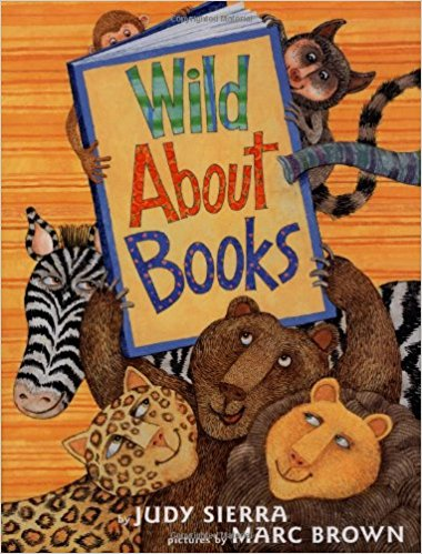 wild about books 本 だ いすき by judy sierra 英語の絵本たち