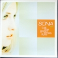 SONIA / LET THE GOOD TIMES FLOW ( CD )
