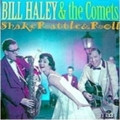 ILL HALEY & THE COMETS / SHAKE RATTLE & ROLL ( CD )