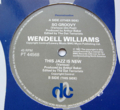 WENDELL WILLIAMS / SO GROOVY - THIS JAZZ IS NEW ( 12 )