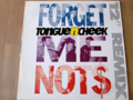 TONGUE N CHEEK / FORGET ME NOTS ( 12 )