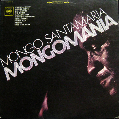 Mongo Santamaria - I Wanna Know - Come Candela