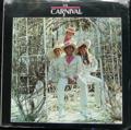 CARNIVAL / THE CARNIVAL ( USA ORIGINAL press ) ( SHRNK ) ( LP )