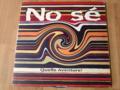 NO SE / QUELLE AVENTURE ! ( LP )