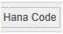 hana code