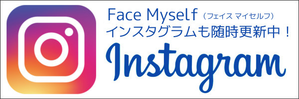 Face Myself Instagramインスタグラム