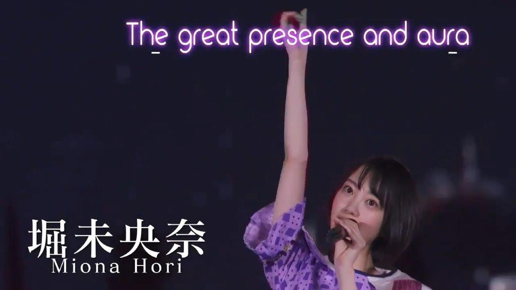 堀未央奈  The great presence nd aura