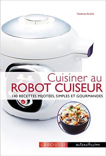 cuisiner avec un robot cuiseur cookeo t l charger pdf fajarsodiq88 s diary. Black Bedroom Furniture Sets. Home Design Ideas