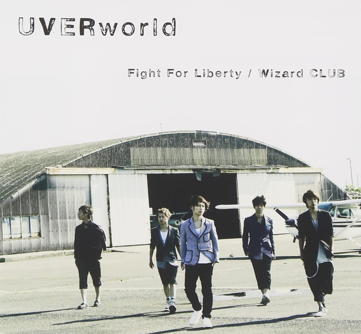 UVERworld『Fight For Liberty / Wizard CLUB(通常版)』、SMR、2013年
