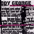 Boy George / U Can Never B2 Straight (2002)