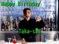 Happy Birthday, Taka-san