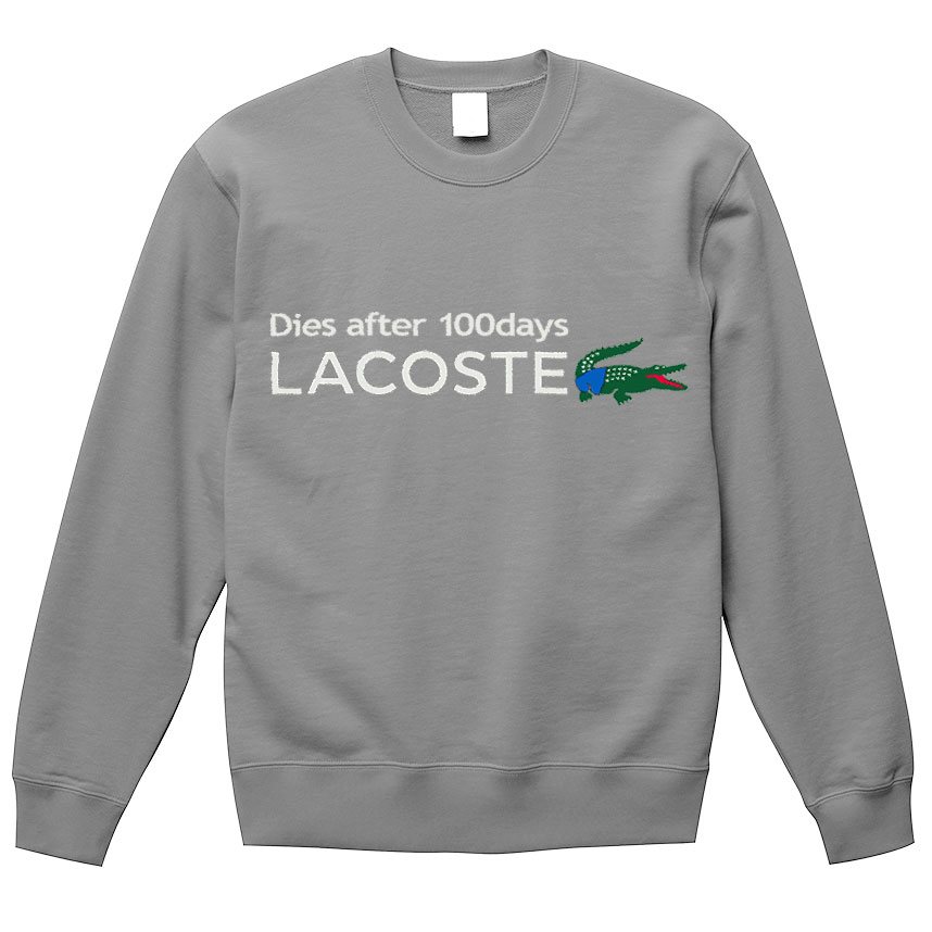 「Dies after 100days LACOSTE」のトレーナー