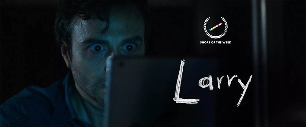 Larry - A Short Horror Film