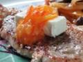 [豚肉]ロースのソテーにクリームチーズとオレンジコンフィチュール