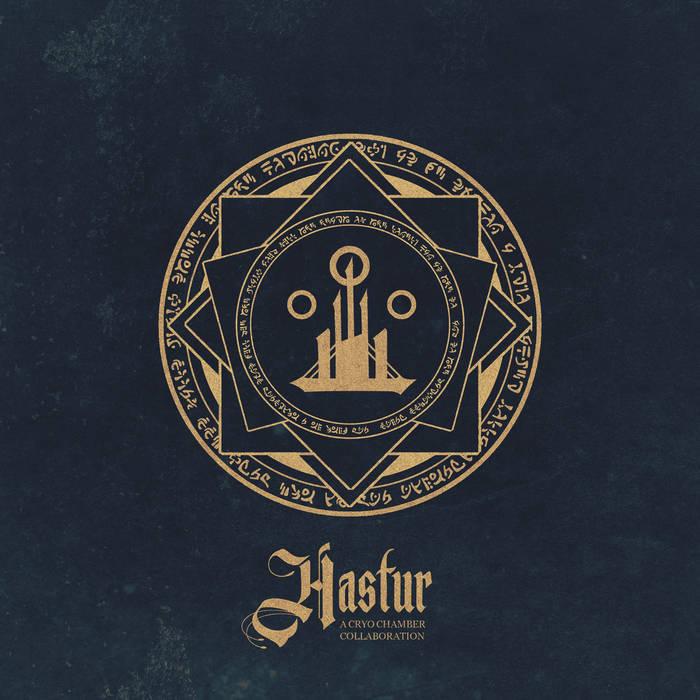 Cryo Chamber Collaboration: Hastur (2019) - Bandcamp