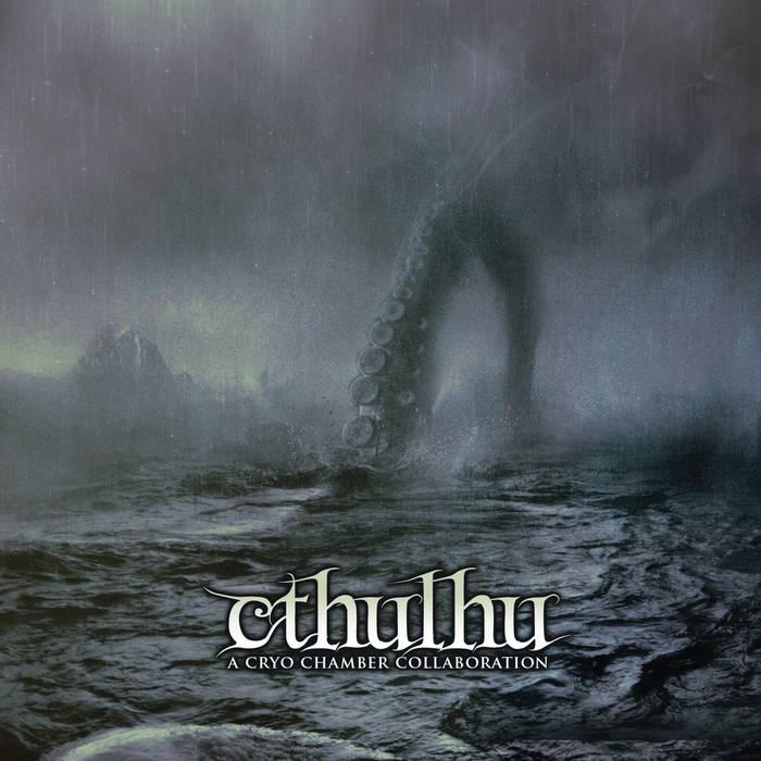 Cryo Chamber Collaboration: Cthulhu (2014) - Bandcamp
