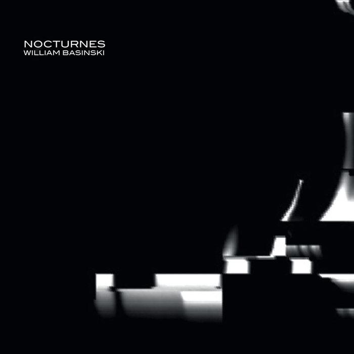 William Basinski: Nocturnes (2013) - Bandcamp
