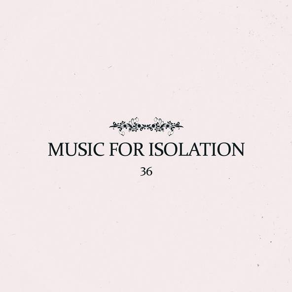 36: Music For Isolation (2020) - Bandcamp