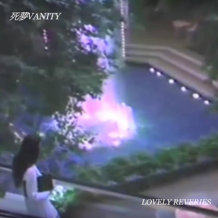 死夢VANITY: lovely reveries (2018) - Bandcamp