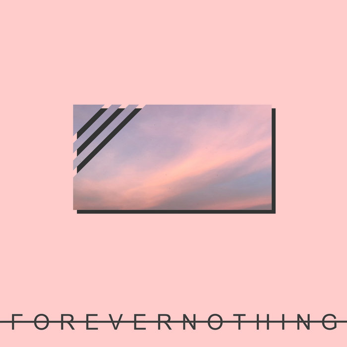 Dan Mason: Forever Nothing (2020) - Bandcamp