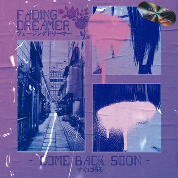 Fading Dreamer: Come Back Soon (2021) - Bandcamp