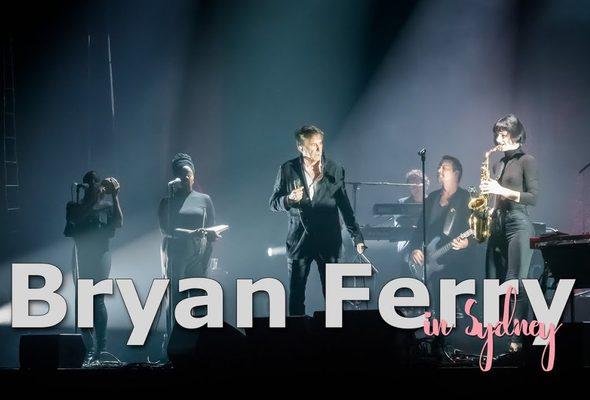 Bryan Ferry: At Sydney - March 1 2019 - Youtube
