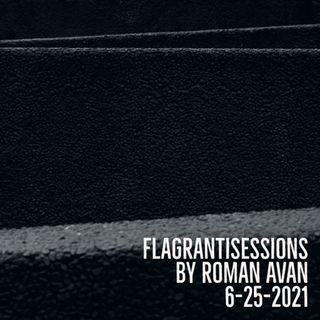 Roman Avan: Flagrantisession 6-25-2021 - SoundCloud