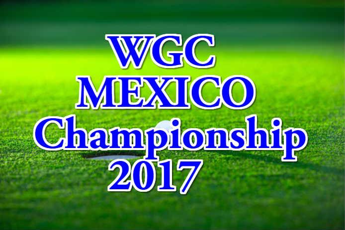WGC-メキシコ選手権トップ画像