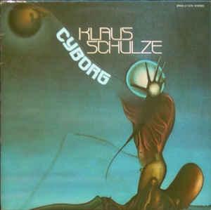 クラウス・シュルツェ Klaus Schulze - サイボーグ Cyborg (Kosmische ...