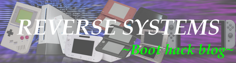 Reverse Systems ~Boot hack blog~