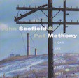 I can see your house from here(1994) John Scofield and Pat Metheny