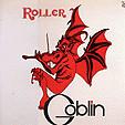Roller(1976)/Goblin