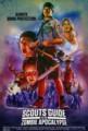 『ゾンビワールドへようこそ』Scouts Guide to the Zombie Apocalypse