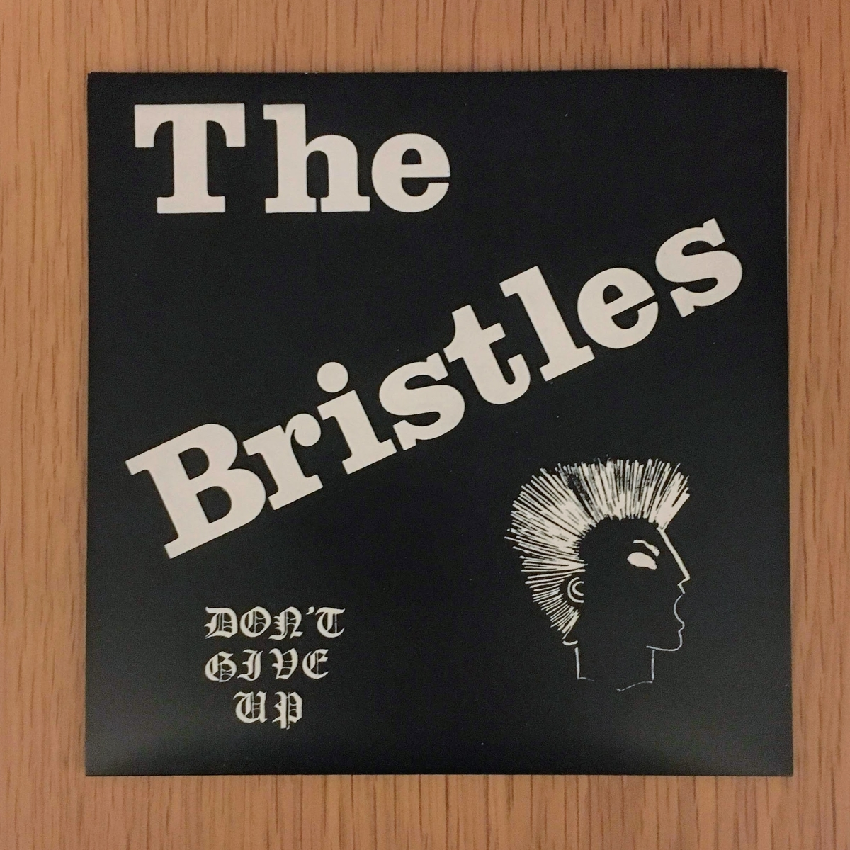 The BristlesのDON'T GIVE UP レコード表