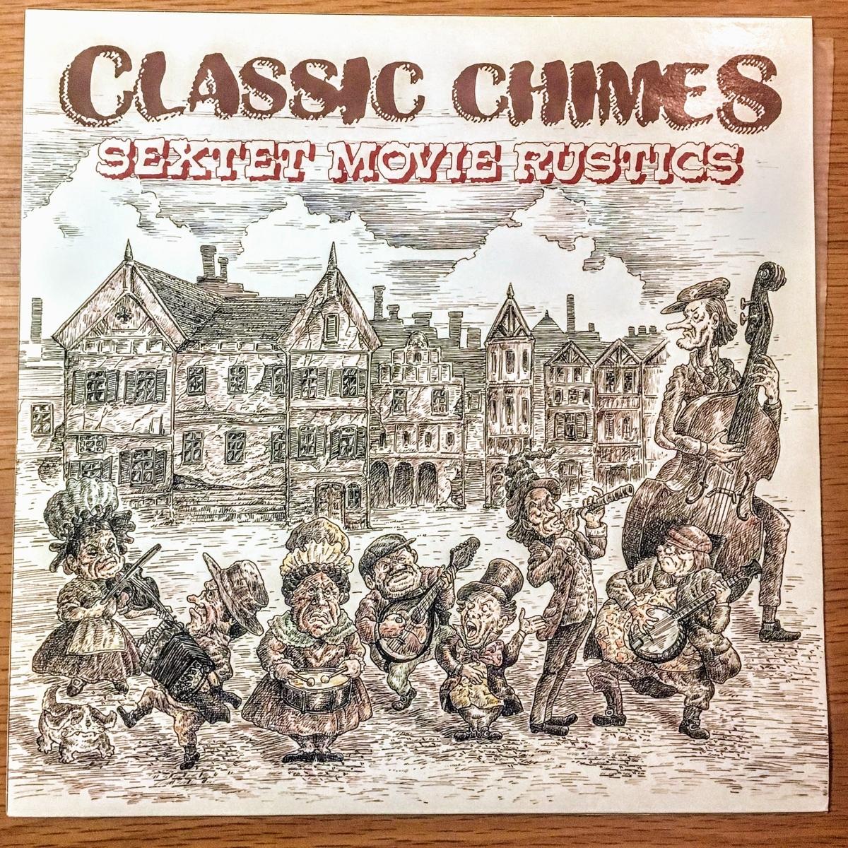 CLASSIC CHIMESのSEXTET MOVIE RUSTICS