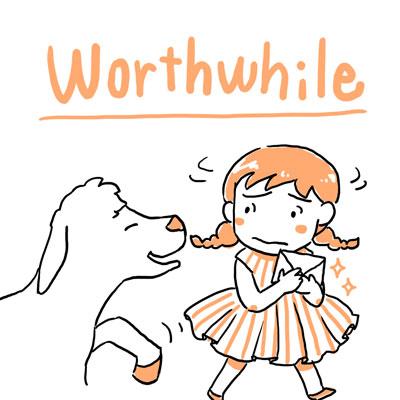worthwhile 価値のある 英単語