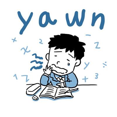 yawn あくびする 英単語