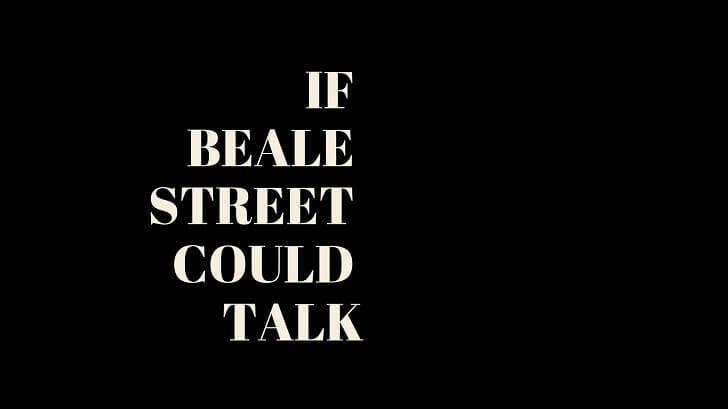 ビール・ストリートの恋人たち