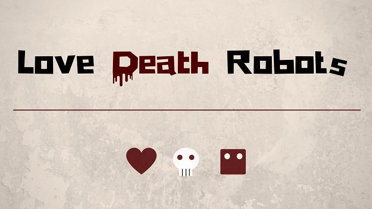 ネットフリックス『ラブ、デス&ロボット』