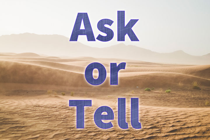 Ask or Tell(Ask と Tell の違い)