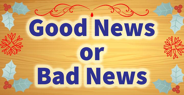 クリスマスボードに書かれた良い知らせと悪い知らせ