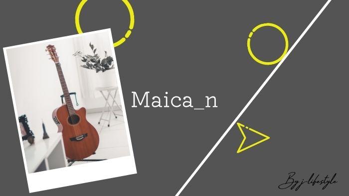 【若きポップスシンガー】Maica_nとは何者?日本を再度輝かせる逸材登場