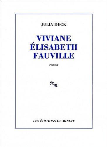 JULIA DECK. Viviane Élisabeth Fauvilleについて - 南礀中題